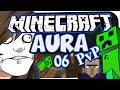 MINECRAFT: AURA PVP SPECIAL ☆ #06 - MOBBING KREIS! ☆ Let's Play Minecraft: Aura