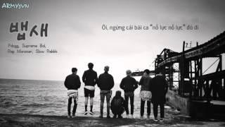 [ARMYsVN] [Vietsub] BTS (방탄소년단) - 뱁새 (Parrotbill/Crow Tit/Try-Hard/Chim Khướu)