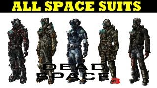 DEAD SPACE 3- ALL SUITS (PLUS DLC) First Contact,Witness Suits [HD]