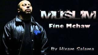 Muslim - Fine Mchaw