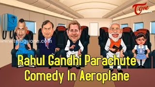 getlinkyoutube.com-Rahul Gandhi Parachute Comedy In Aeroplane | Spoof