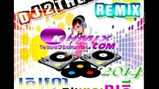 03 DJ 2 THEA REMIX Sneha Knong pel reatrey 2014 ស្នេហាក្នុងពេលរាត្រី Remix