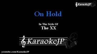 On Hold (Karaoke) - The XX