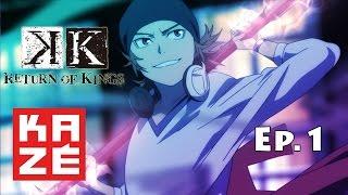K Return Of Kings - Episode 1 vostfr FULL HD