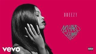 Dreezy - Spazz