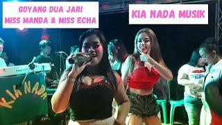 Goyang dua jari - miss manda & miss echa - KIA NADA MUSIK #5 KP. PASIR HUNI 20OKT18