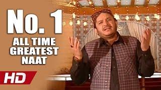 NO. 1 ALL TIME GREATEST NAAT   AAQA MERIAN AKHIAN MADINE VICH   SHAHBAZ QAMAR FAREEDI