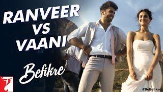 Ranveer vs Vaani | Behind The Scenes | Befikre | Ranveer Singh | Vaani Kapoor