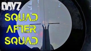 getlinkyoutube.com-DayZ Standalone: Squad After Squad! | DayZ .61 PvP Gameplay