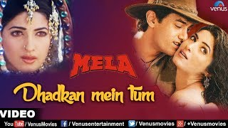 Dhadkan Mein Tum Full Video Song | Mela | Aamir Khan, Twinkle Khanna | Kumar Sanu, Alka Yagnik