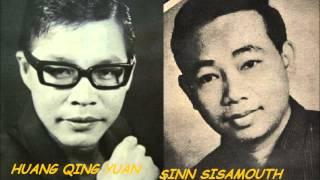 getlinkyoutube.com-Klen Pkha Nakry ( Chinese)( Khmer)  Huang Qing Yuan and Sinn Sisamouth