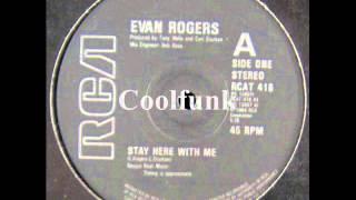 """getlinkyoutube.com-Evan Rogers - Stay Here With Me (12"""" Funk 1984)"""