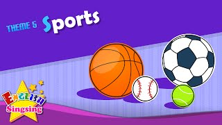 Theme 5. Sports - Let's play soccer. I like baseball.   ESL Song & Story - Learning English for Kids