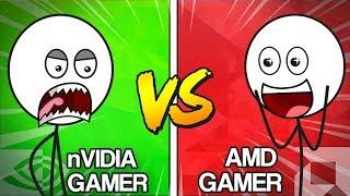 NVIDIA Gamers VS AMD Gamers