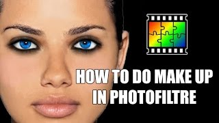 Photofiltre Make up tutorial