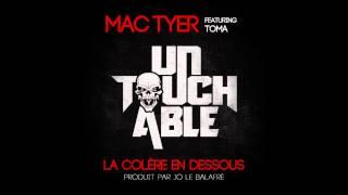 Mac Tyer - La Colère en dessous (ft. Toma)