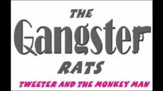 getlinkyoutube.com-The Gangster Rats - Tweeter & The Monkey Man