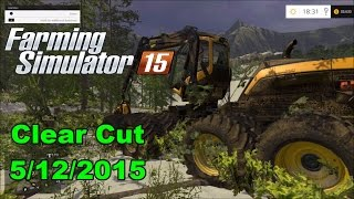 getlinkyoutube.com-Farming simulator 2015 Clear cut 5/12/2015