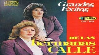 getlinkyoutube.com-Hermanas Calle -  Grandes Exitos  CD Completo
