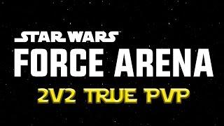 getlinkyoutube.com-Star Wars: Force Arena - 2v2 True PVP