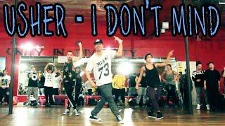I DON'T MIND - @Usher ft Juicy J Dance Video | @MattSteffanina Choreography (Hip Hop)