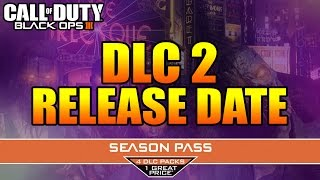 "getlinkyoutube.com-BLACK OPS 3 ""DLC 2 RELEASE AND REVEAL DATES"" - COD BO3 DLC RELEASE/REVEAL!? (DLC 2 Zombies Reveal)"