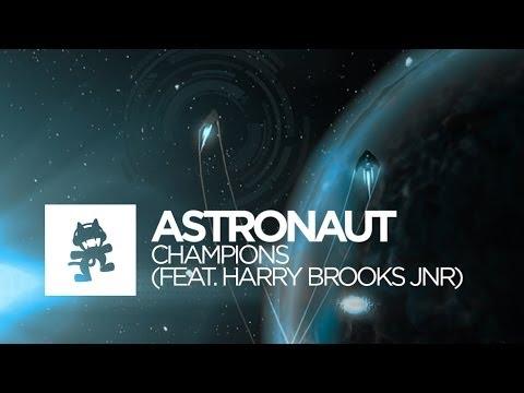 Champions Ft Harry Brooks Jnr de Astronaut Letra y Video