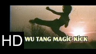 getlinkyoutube.com-Wu-Tang Magic Kick (John Liu, Stephen Tung)
