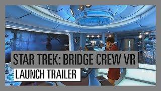 Star Trek: Bridge Crew - Megjelenés Trailer