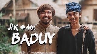 Jurnal Indonesia Kaya #46: Mengenal Suku Baduy dan Kehidupan Sehari-hari Mereka