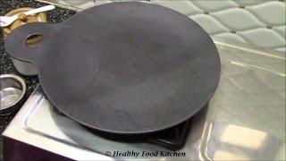 getlinkyoutube.com-How to season Iron Dosa Tawa-Benefits of Using Iron Utensils By Healthy Food Kitchen