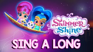 getlinkyoutube.com-Shimmer and Shine Song | NEW Sing A Long Song!