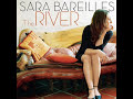 Sara Bareilles - The River (Live)