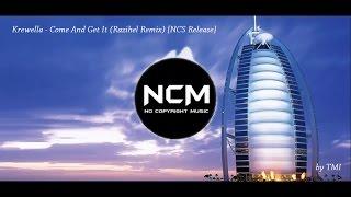 getlinkyoutube.com-Krewella - Come And Get It (Razihel Remix) [NCS Release]