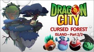 getlinkyoutube.com-Dragon City - Cursed Forest Island - Part 2/2 [Full Unlock 2015]