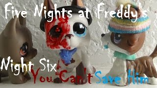 "getlinkyoutube.com-LPS : Five Nights at Freddy's - Night 6 ""You Can't Save Him"""