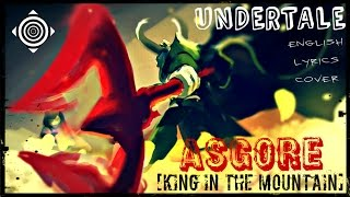 getlinkyoutube.com-UNDERTALE: Asgore + English Lyrics [King in the Mountain]