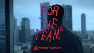"getlinkyoutube.com-""For The Team"" - Drake x Lil Wayne Type Beat Instrumental 2015 [by Kendox] FOR LEASE"