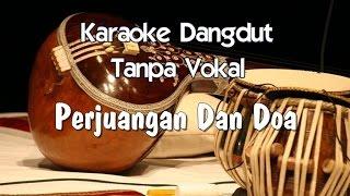 Karaoke   Perjuangan dan Doa ( Koplo )