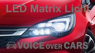 getlinkyoutube.com-Opel Astra K (2015): Voll LED Matrix Scheinwerfer - IntelliLux