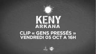 Keny Arkana - Gens Pressés (Teaser)