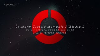 getlinkyoutube.com-浜崎あゆみ / 「Many Classic Moments(#globe20th -SPECIAL COVER BEST-)」