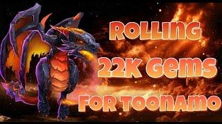 Castle Clash Rolling 22k Gems for Toonamo!