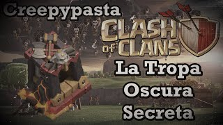 "getlinkyoutube.com-Creepypasta Clash of Clans: ""La Tropa Oscura Secreta"" (Loquendo) (Especial Halloween 2015)"