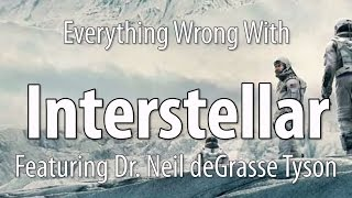 getlinkyoutube.com-Everything Wrong With Interstellar, Featuring Dr. Neil deGrasse Tyson
