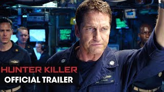 Hunter Killer (2018) Official Trailer – Gerard Butler, Gary Oldman