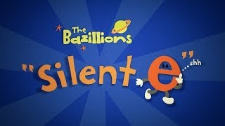"getlinkyoutube.com-""Silent e"" by The Bazillions"