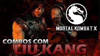getlinkyoutube.com-Mortal Kombat X: Combos com LIU KANG