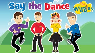 getlinkyoutube.com-The Wiggles- Say the Dance, Do the Dance (Official Video)