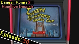 getlinkyoutube.com-Dangan Ronpa 2 Ep 30: Twilight Mystery Murder Case -Investigation Edition-